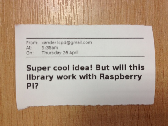 Super cool idea! But will this library work with Raspberry Pi?